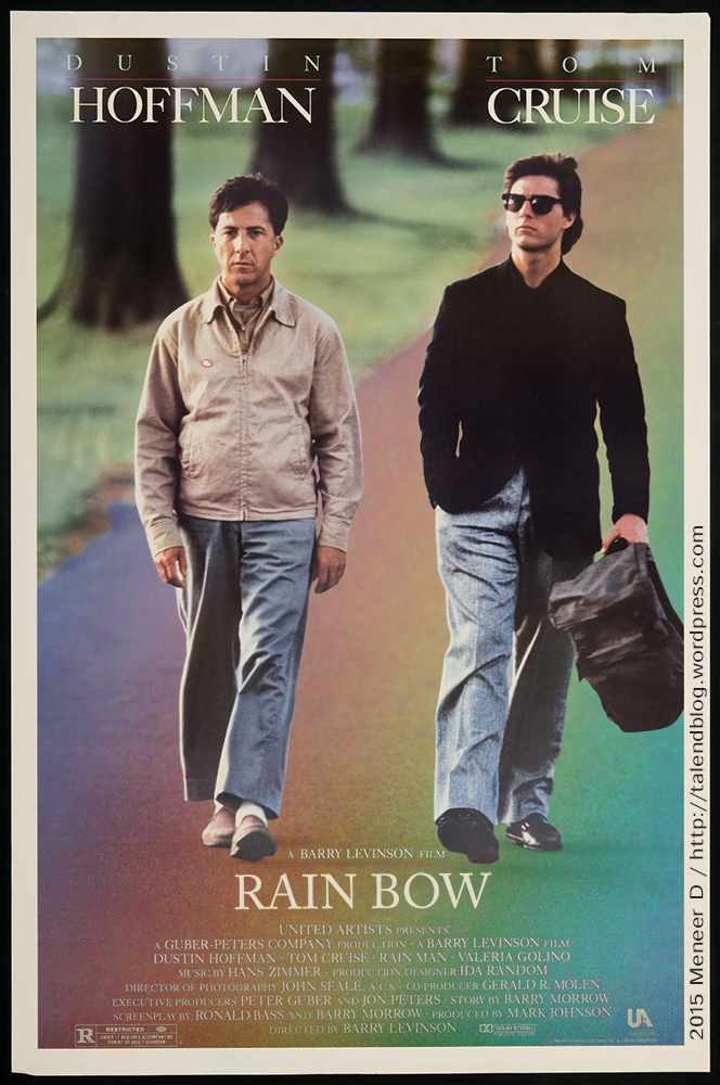 Rain Bow - The Oscar winning  movie with Dustin Hoffman and Tom Cruise