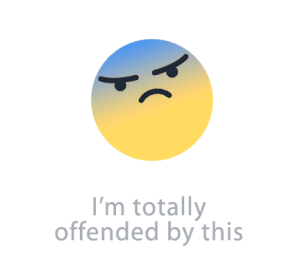 Facebook reactions: I'm totally offended by this