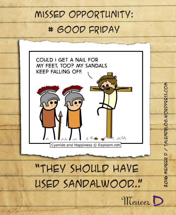 "Cyanide & Happiness - ""They should have used sandalwood"""
