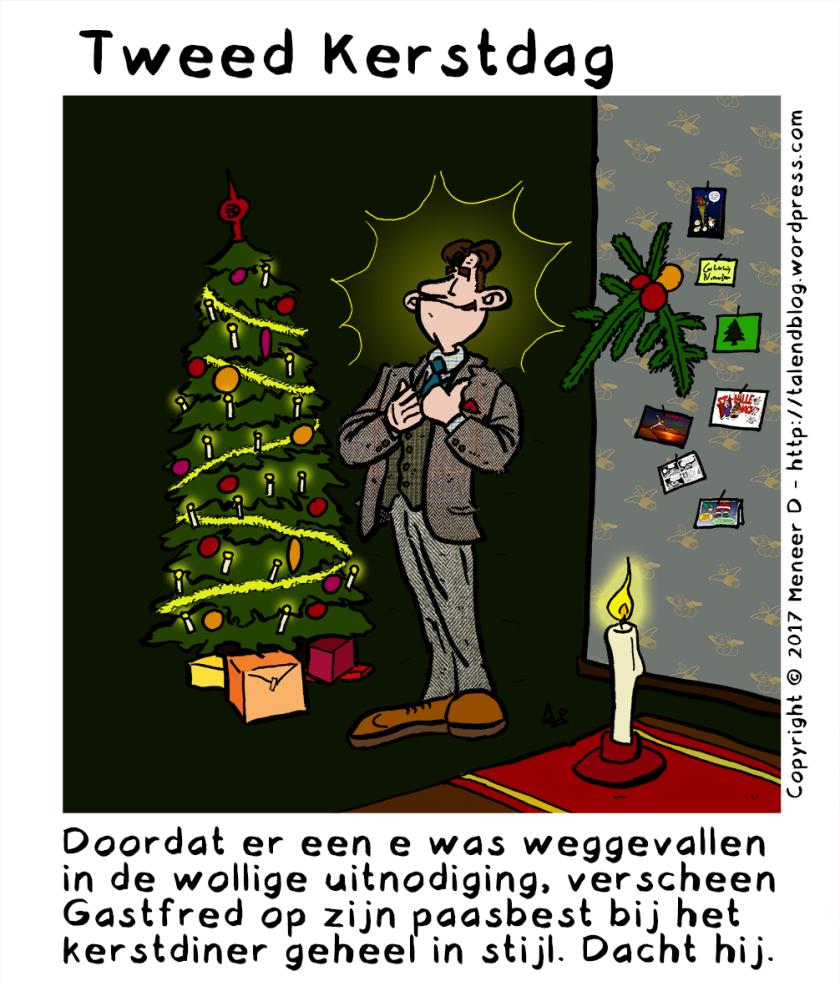 Cartoon: Tweed Kerstdag - Doordat er een e was weggevallen in de wollige uitnodiging, verscheen Gastfred op zijn paasbest bij het kerstdiner geheel in stijl. Dacht hij.